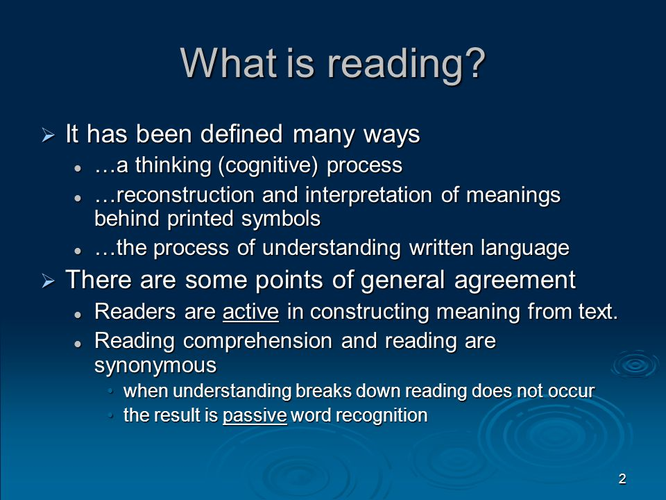 2 What is reading?  It has been defined many ways …a thinking (cognitive) process …a thinking (cognitive) process …reconstruction and interpretation