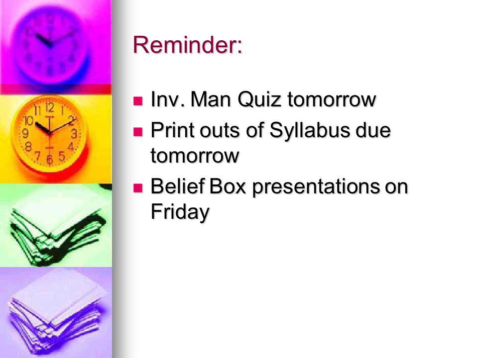 Reminder: Inv. Man Quiz tomorrow Inv.