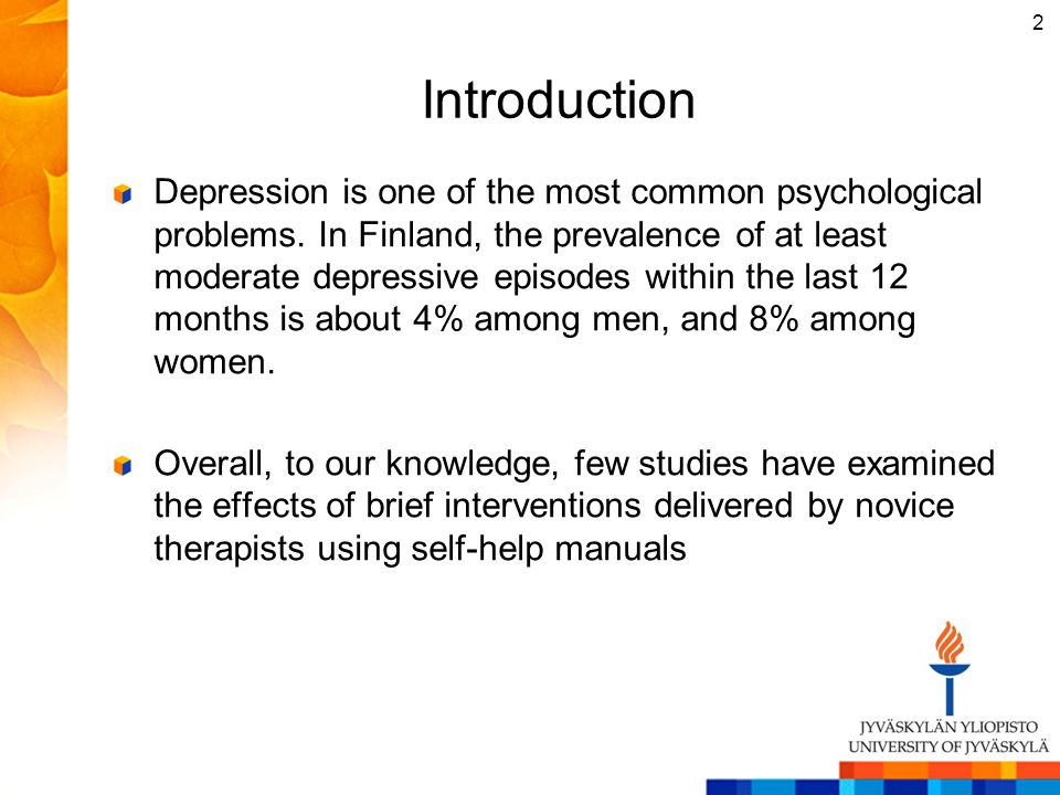 Introduction Depression is one of the most common psychological problems. In Finland, the prevalence of at least moderate depressive episodes within t