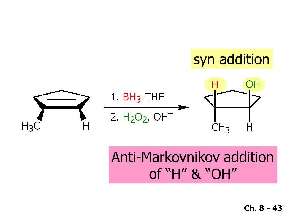 """Ch. 8 - 43 syn addition Anti-Markovnikov addition of """"H"""" & """"OH"""""""