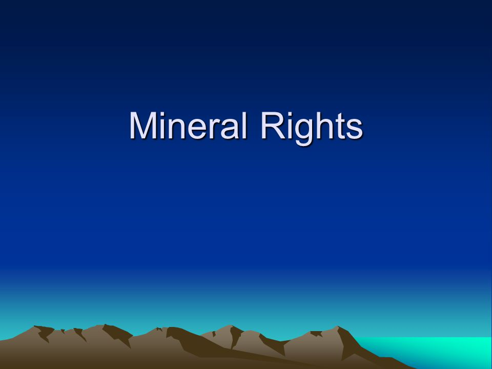 Mineral Rights Valuation Mineral rights consist of the right to extract all minerals contained in or below the surface of a property.