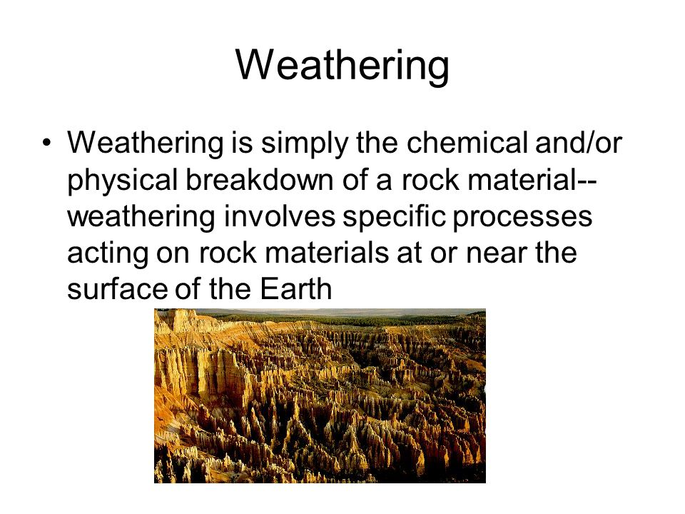 Types of Mechanical Weathering