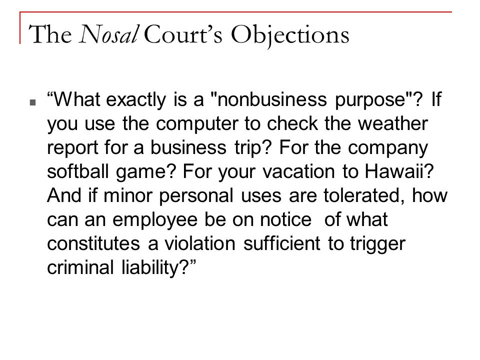 The Nosal Court's Objections What exactly is a nonbusiness purpose .