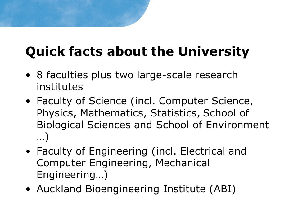 Quick facts about the University 8 faculties plus two large-scale research institutes Faculty of Science (incl. Computer Science, Physics, Mathematics