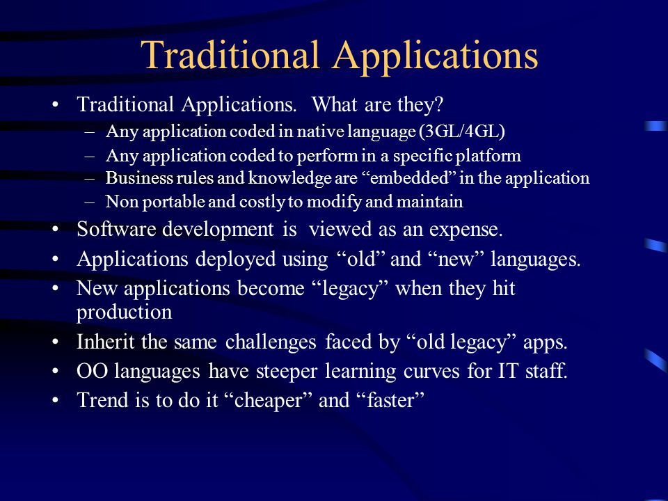 Traditional Applications Traditional Applications.