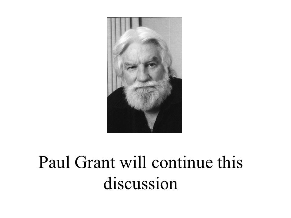 Paul Grant will continue this discussion