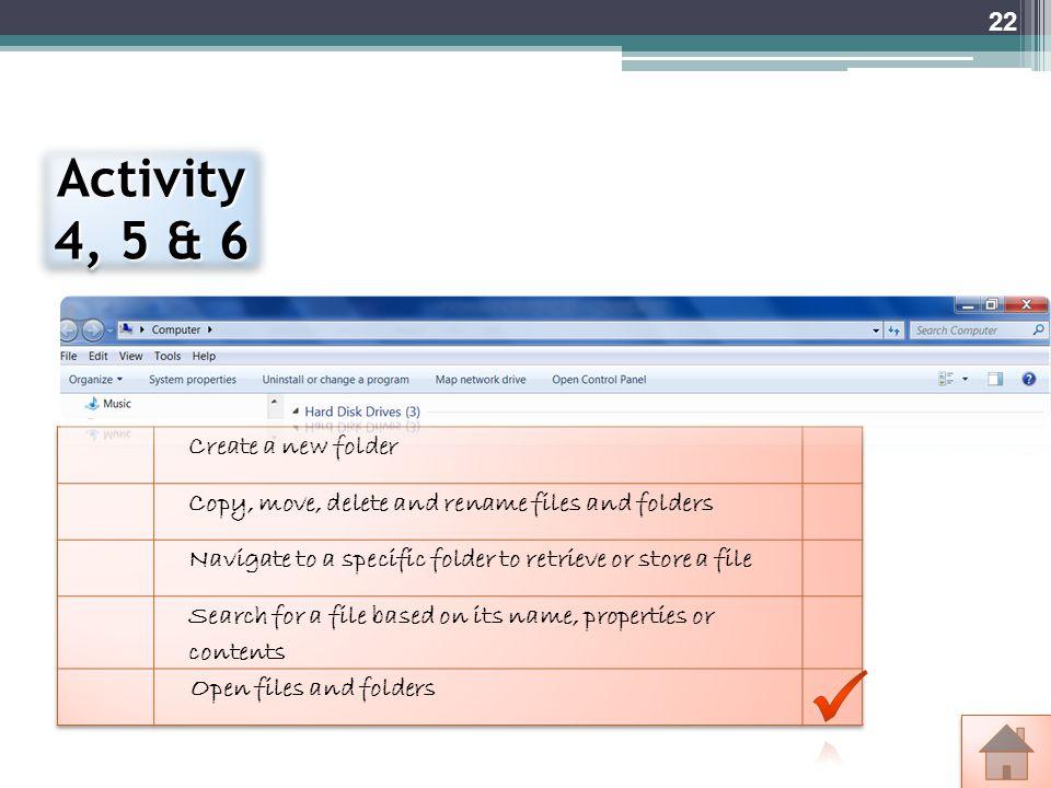 Activity 4, 5 & 6 22