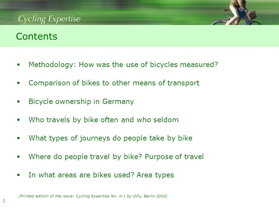 2 Contents  Methodology: How was the use of bicycles measured.