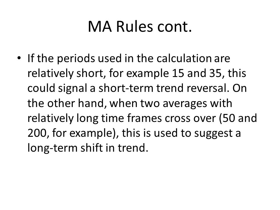MA Rules cont.