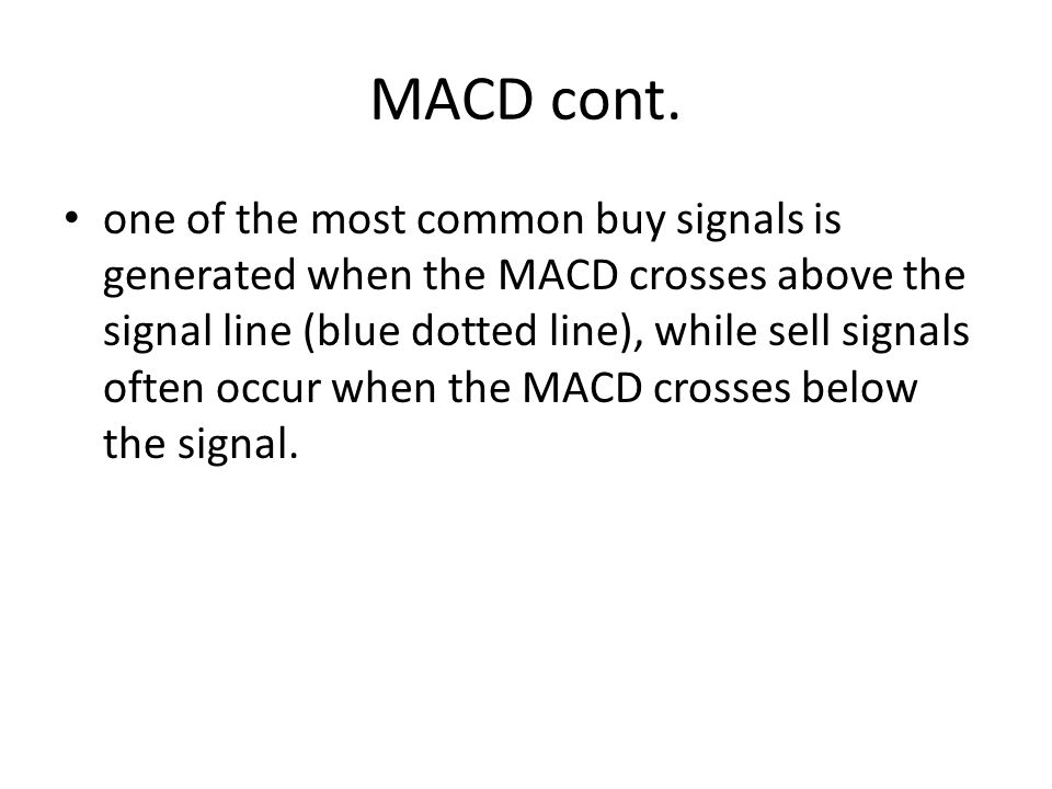 MACD cont.