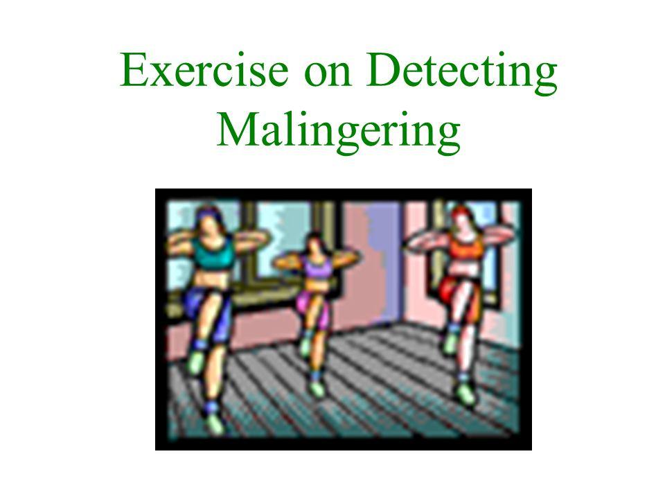 Exercise on Detecting Malingering