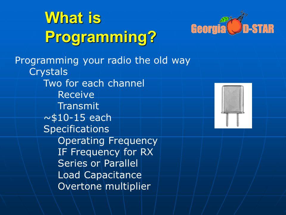 Advanced Programming Repeater Info Repeater Info YOUR 8 th character = IYOUR 8 th character = I Echo Test Echo Test YOUR 8 th character = EYOUR 8 th character = E Examples Examples 12345678 12345678 KJ4BDF I KJ4BDF I K4WAK E K4WAK E K1XC I K1XC I RPT1 and RPT2 stay the same RPT1 and RPT2 stay the same