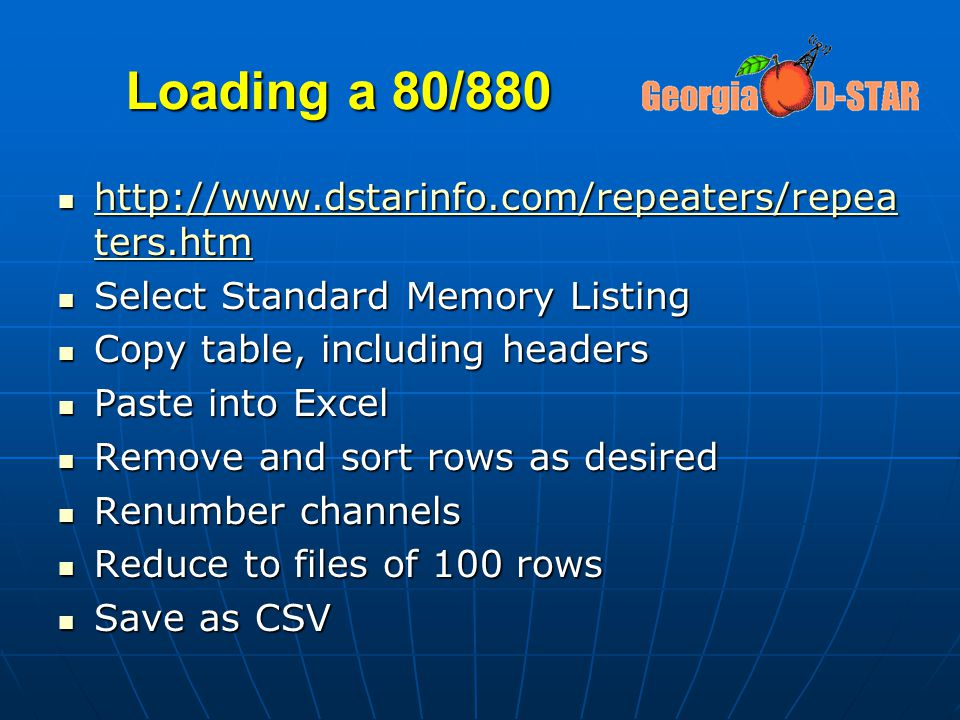 Loading a 80/880 http://www.dstarinfo.com/repeaters/repea ters.htm http://www.dstarinfo.com/repeaters/repea ters.htm http://www.dstarinfo.com/repeater