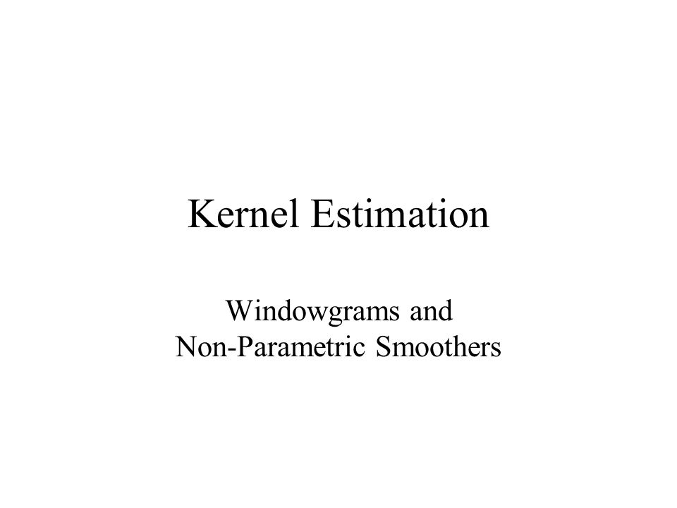 Kernel Estimation Windowgrams and Non-Parametric Smoothers