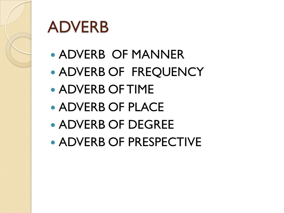 ADVERB OF FREQUENCY always100% almost always95-99% usually75-95% often50-75% frequently50-75% occasionally30-50% seldom10%-30% hardly ever5-10% almost never1-5% never0% Sometimes, rarely, scarcely, periodically