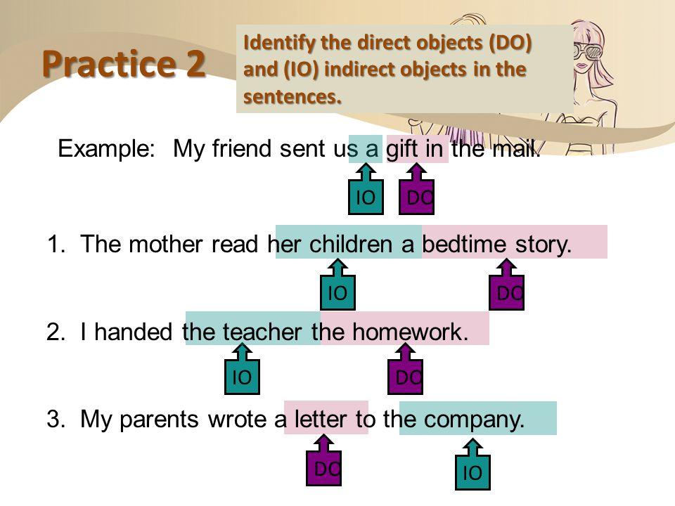 Subject Pronouns Direct Object Pronouns Indirect Object Pronouns me you him her it us them I you he she it we they Pronouns me you him her it us them