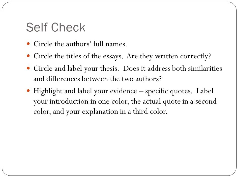 Self Check Circle the authors' full names. Circle the titles of the essays.