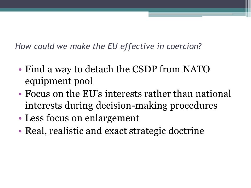 How could we make the EU effective in coercion.