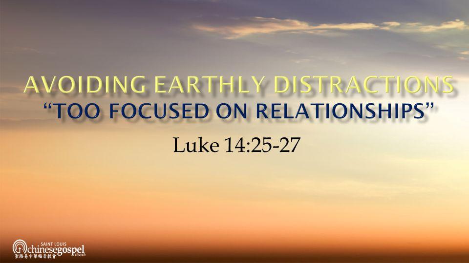 Luke 14:25-27