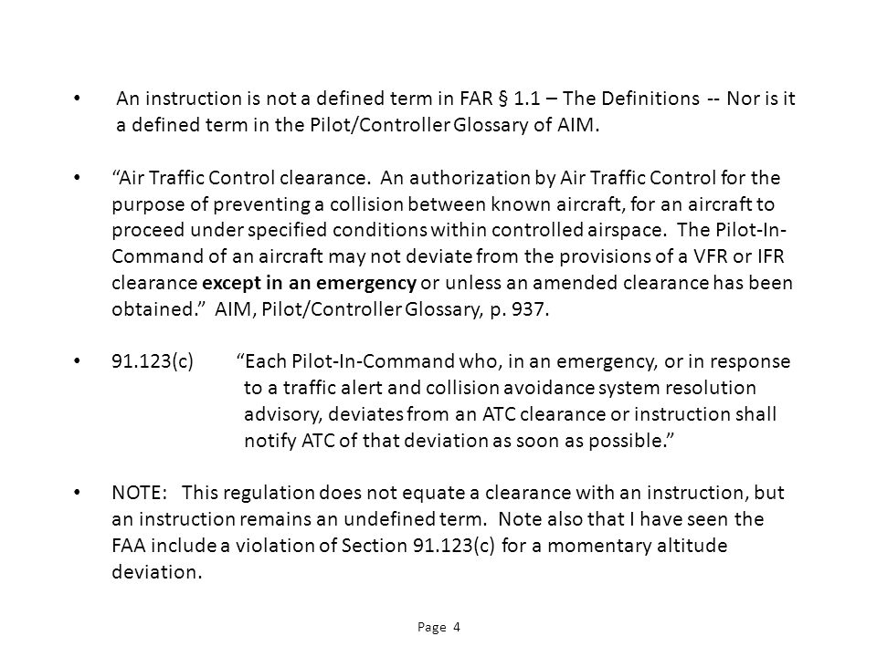 An instruction is not a defined term in FAR § 1.1 – The Definitions -- Nor is it a defined term in the Pilot/Controller Glossary of AIM.