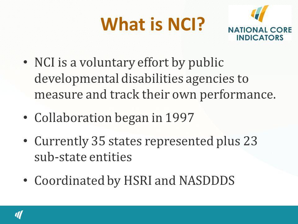 For More information jengler@hsri.org www.nationalcoreindicators.org 33