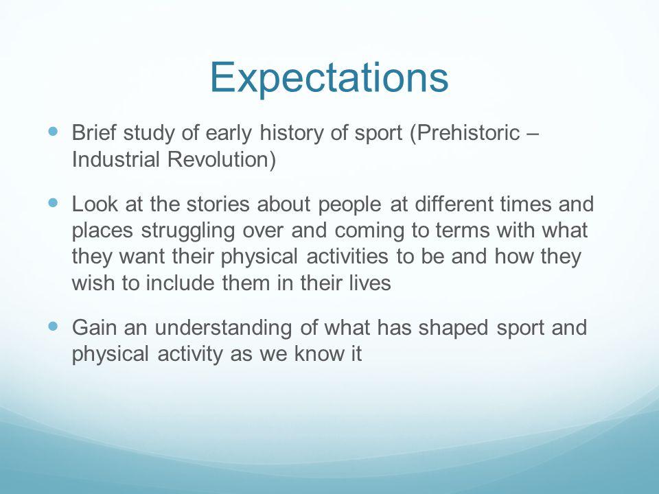 History of Sport Introduction https://www.youtube.com/watch?v=I_KzA6NYy-g