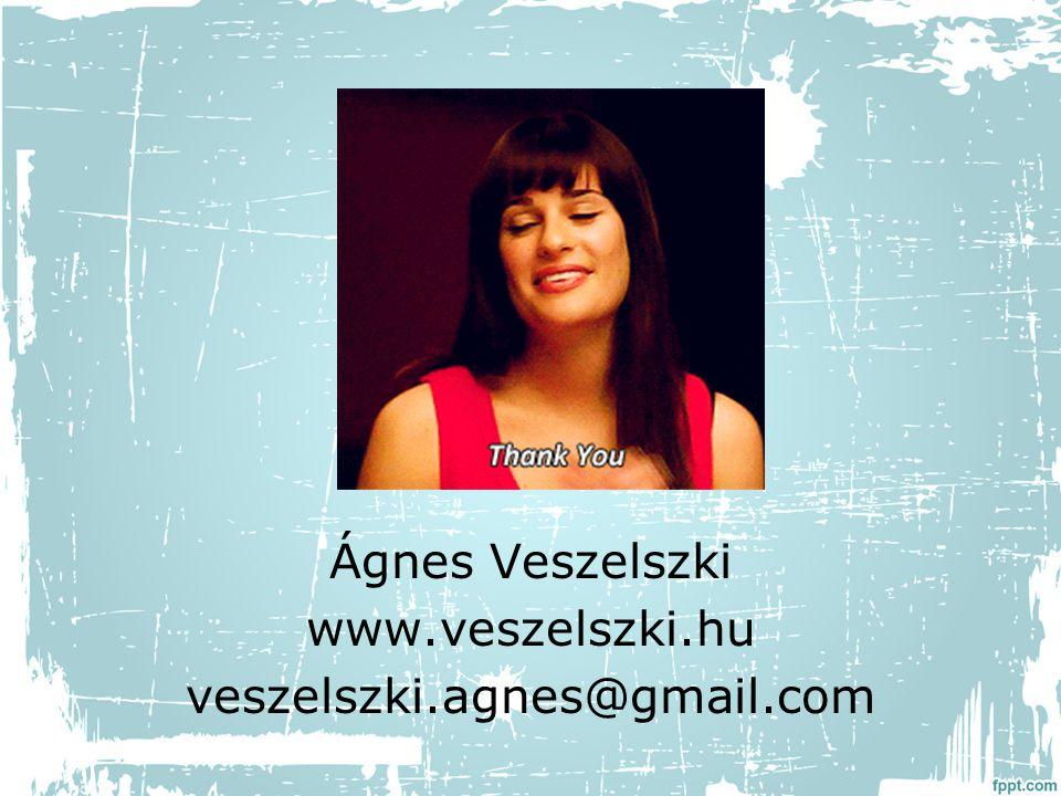 Ágnes Veszelszki www.veszelszki.hu veszelszki.agnes@gmail.com