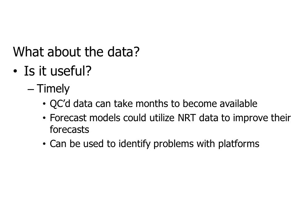 What about the data. Is it useful.
