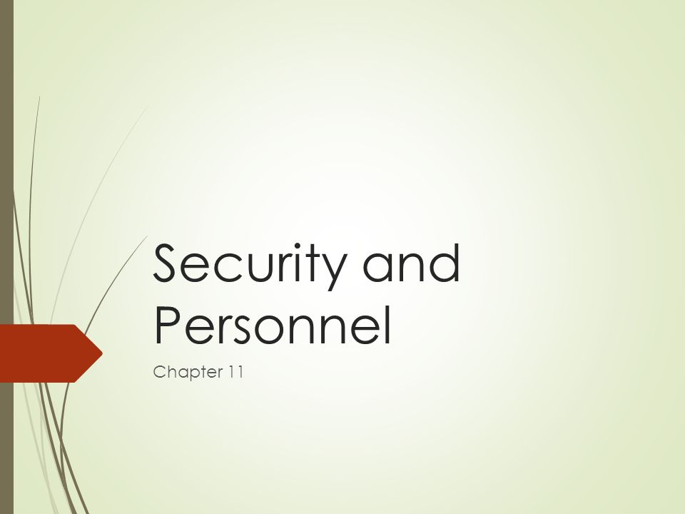 Security and Personnel Chapter 11
