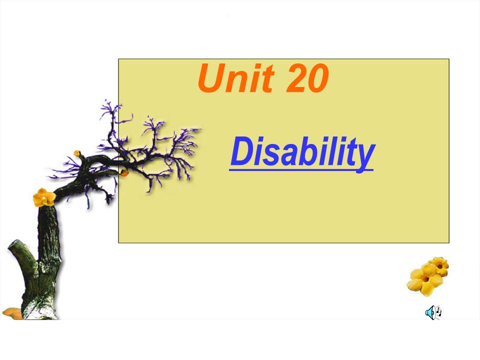 Unit 20 Disability