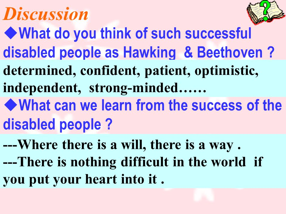 Discussion  What do you think of such successful disabled people as Hawking & Beethoven .