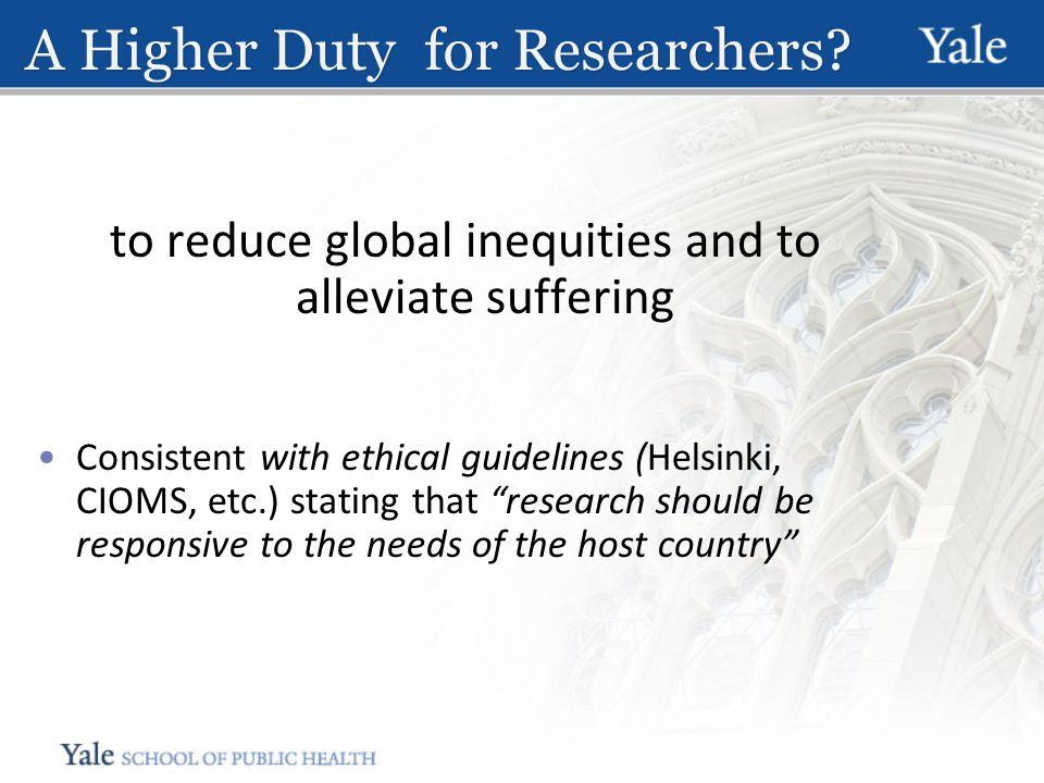 A Higher Duty for Researchers.