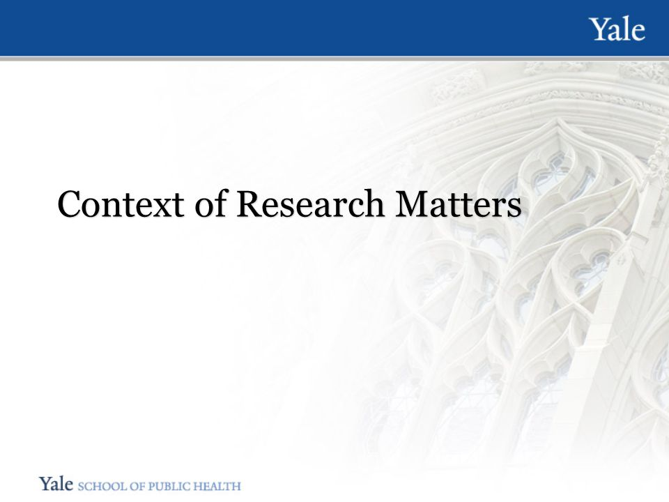 Context of Research Matters