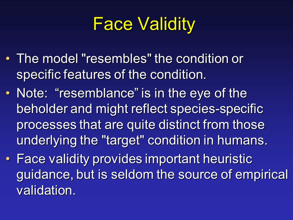Face Validity The model