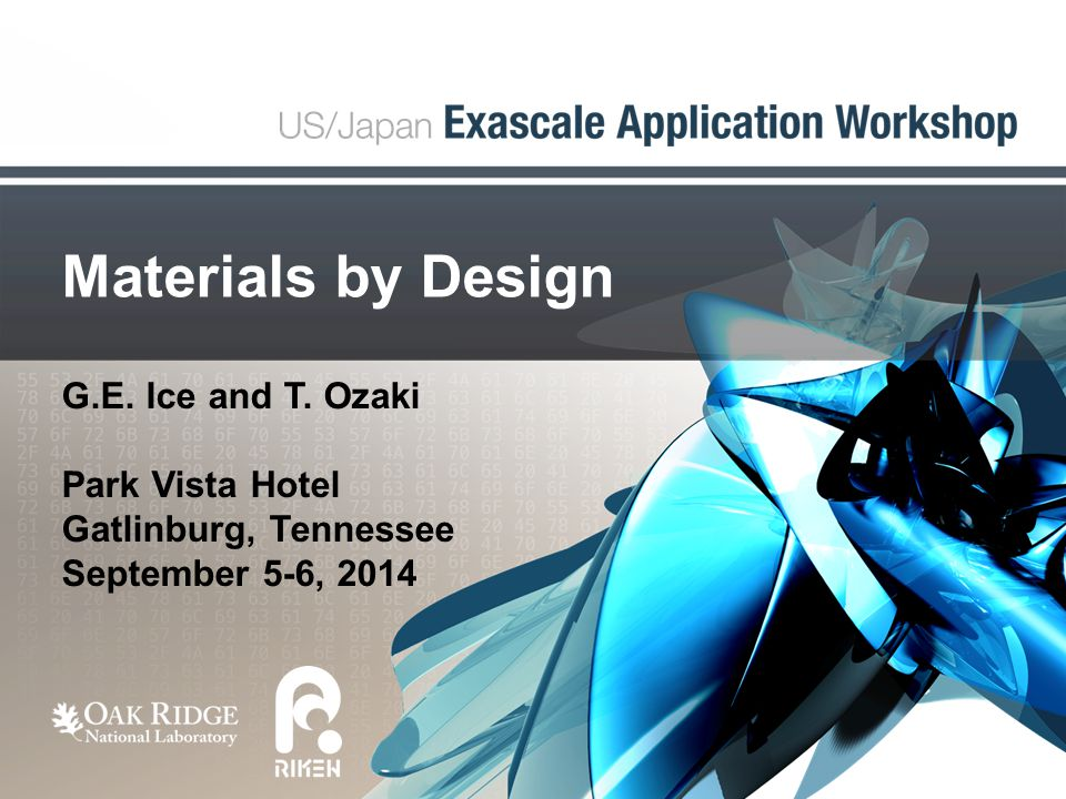 Materials by Design G.E. Ice and T.