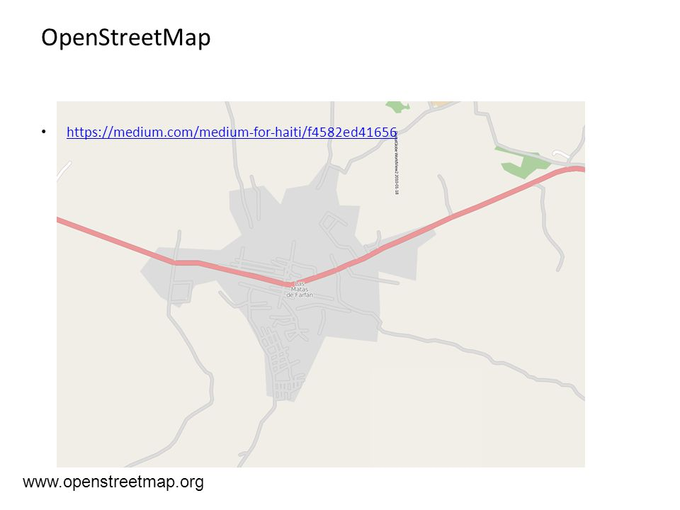 www.openstreetmap.org OpenStreetMap https://medium.com/medium-for-haiti/f4582ed41656