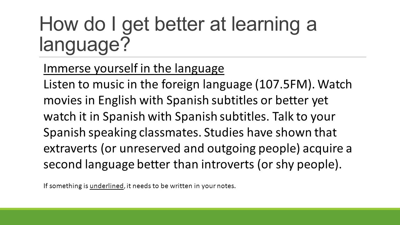 How do I get better at learning a language.