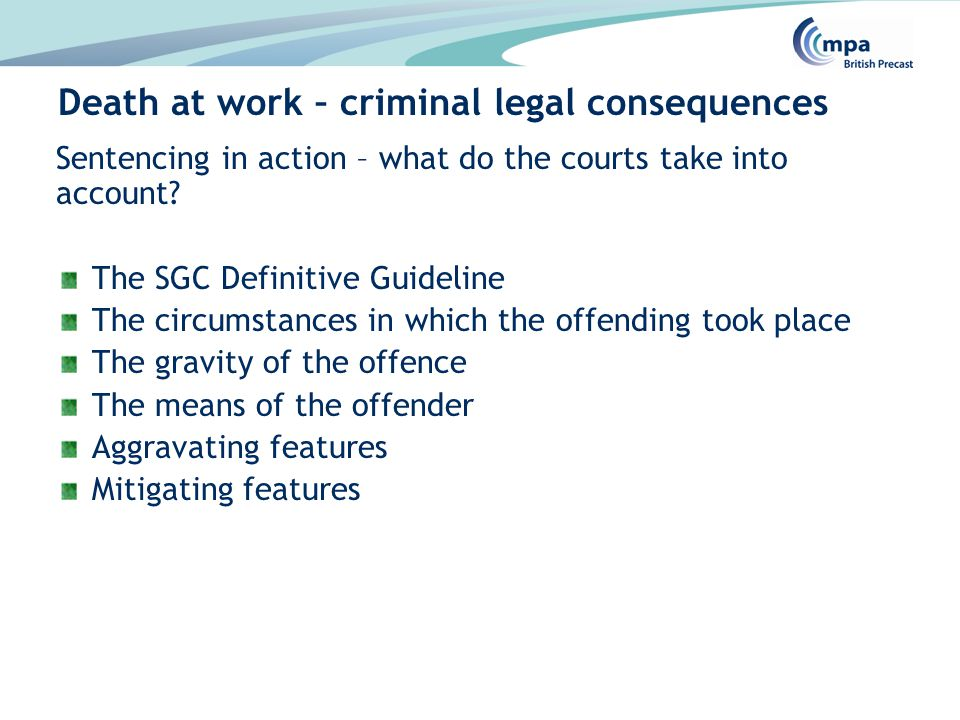 Sentencing in action – what do the courts take into account.