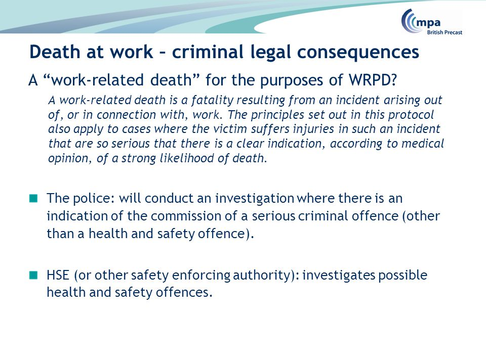 A work-related death for the purposes of WRPD.