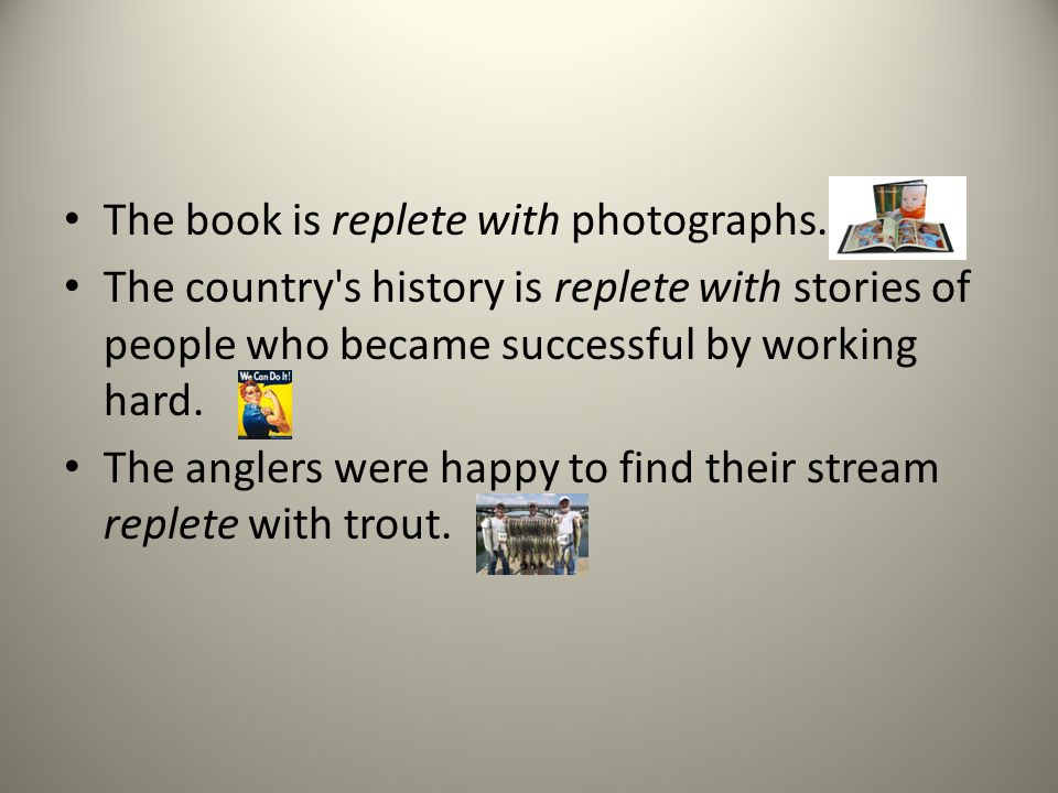 The book is replete with photographs.