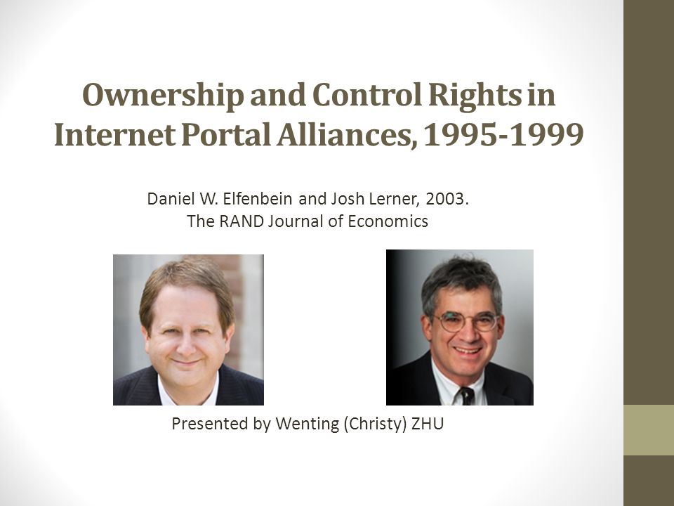 Ownership and Control Rights in Internet Portal Alliances, 1995-1999 Daniel W.