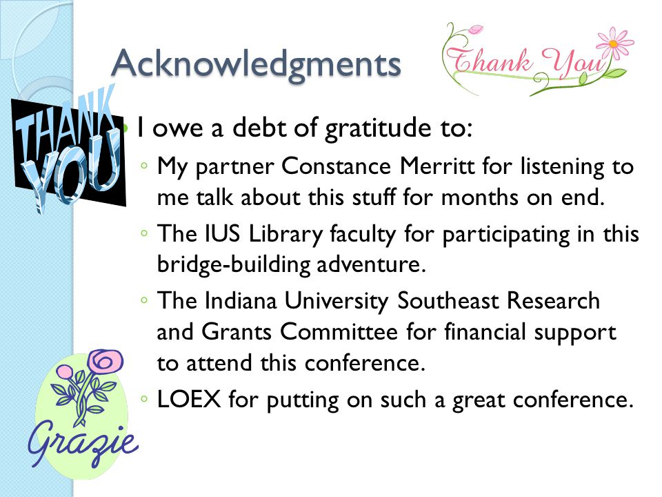 Acknowledgments I owe a debt of gratitude to: ◦ My partner Constance Merritt for listening to me talk about this stuff for months on end.