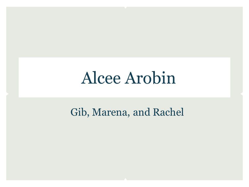 Alcee Arobin Gib, Marena, and Rachel