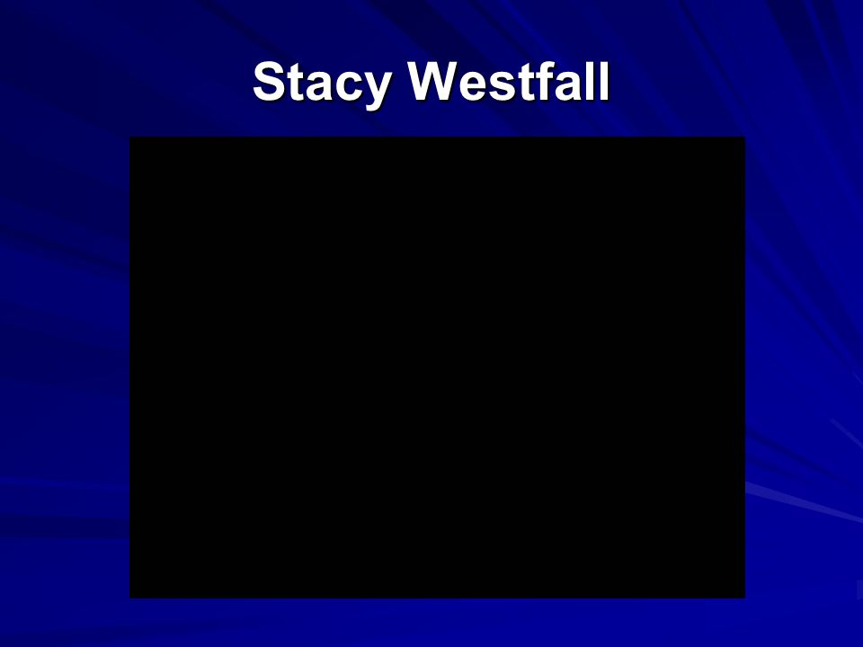 Stacy Westfall