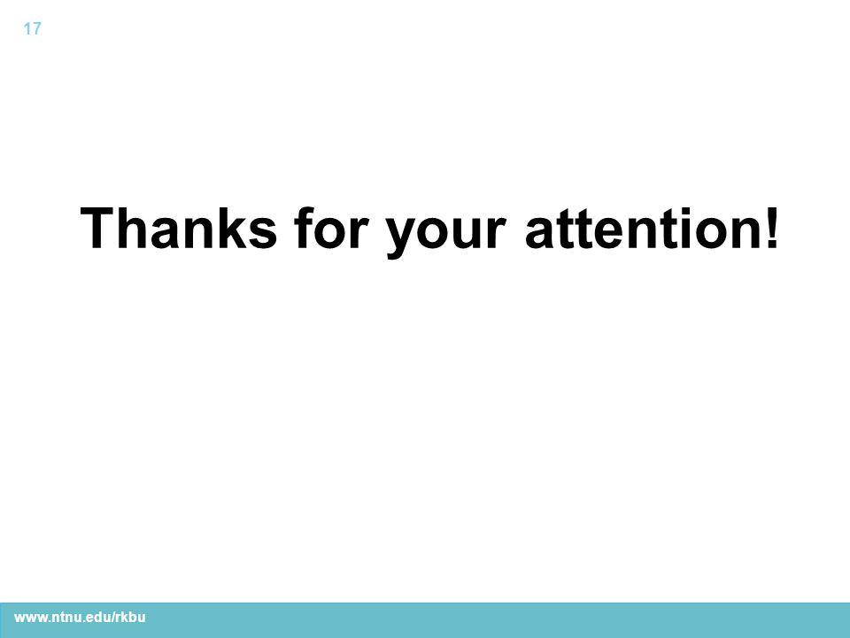 www.ntnu.edu/rkbu Thanks for your attention! 17