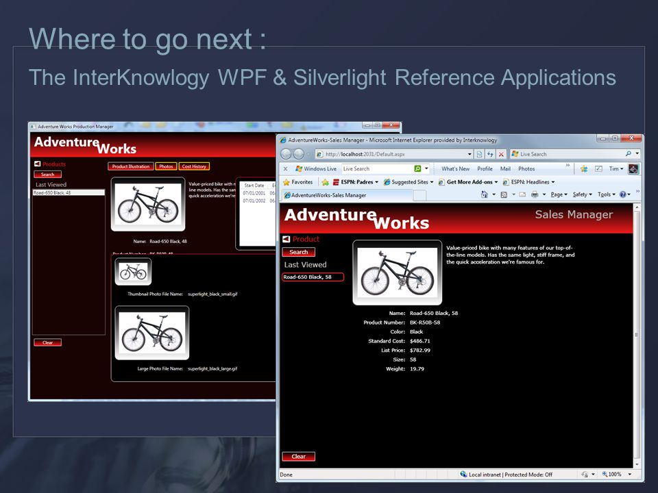 Where to go next : The InterKnowlogy WPF & Silverlight Reference Applications