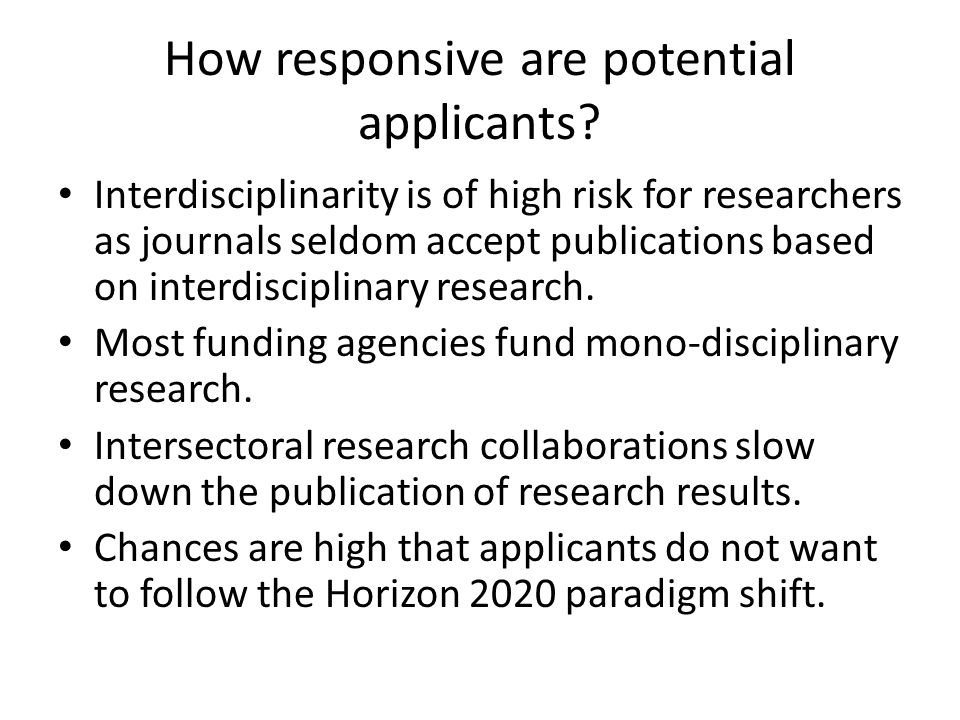 How responsive are potential applicants? Interdisciplinarity is of high risk for researchers as journals seldom accept publications based on interdisc