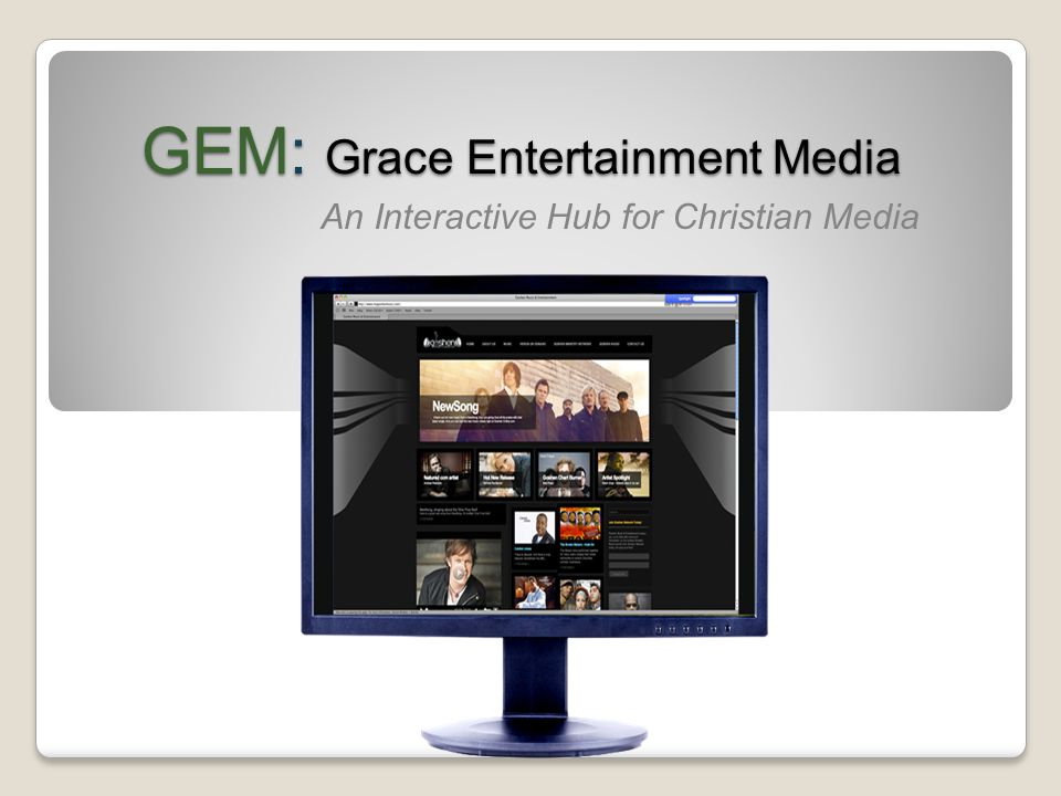 GEM: Grace Entertainment Media An Interactive Hub for Christian Media