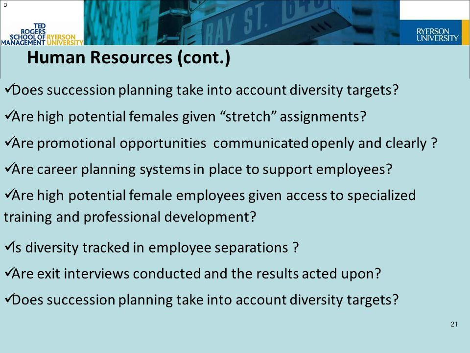 D Does succession planning take into account diversity targets.