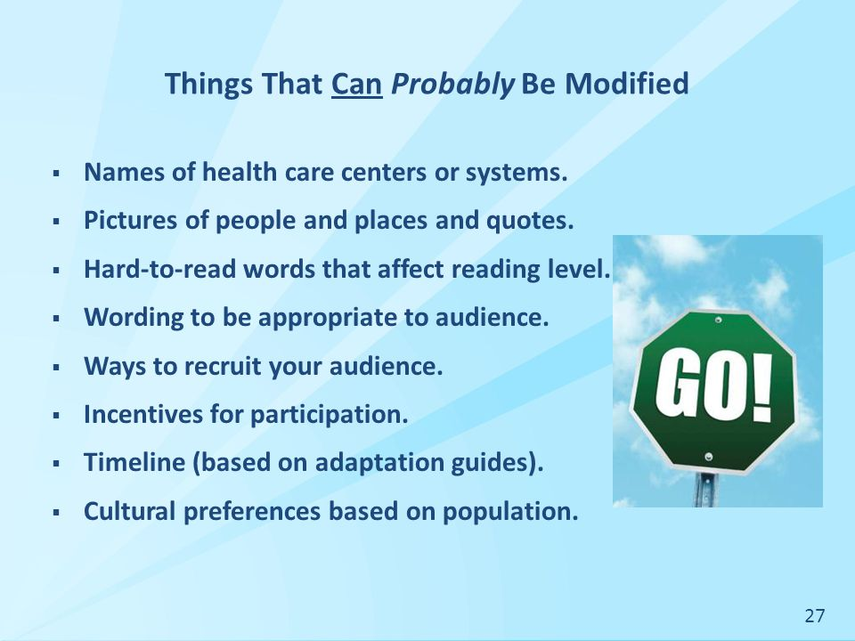 Things That Can Probably Be Modified  Names of health care centers or systems.